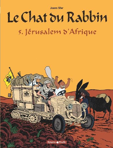 Le Chat du Rabbin - Jérusalem d'Afrique